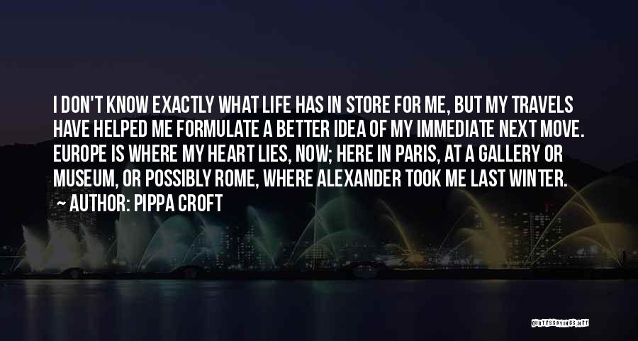 My Life Is Better Now Quotes By Pippa Croft
