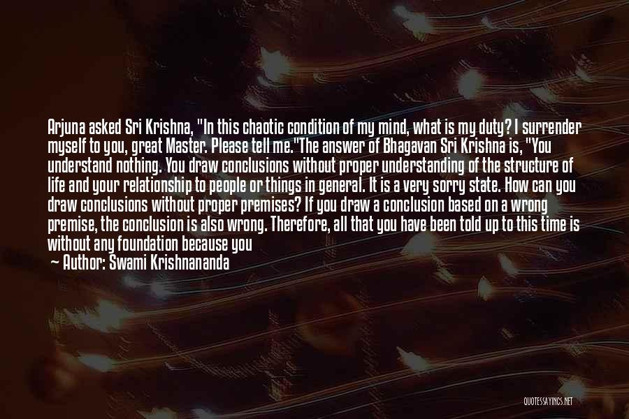 My Life Is You Quotes By Swami Krishnananda