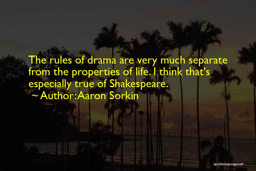 My Life No Rules Quotes By Aaron Sorkin