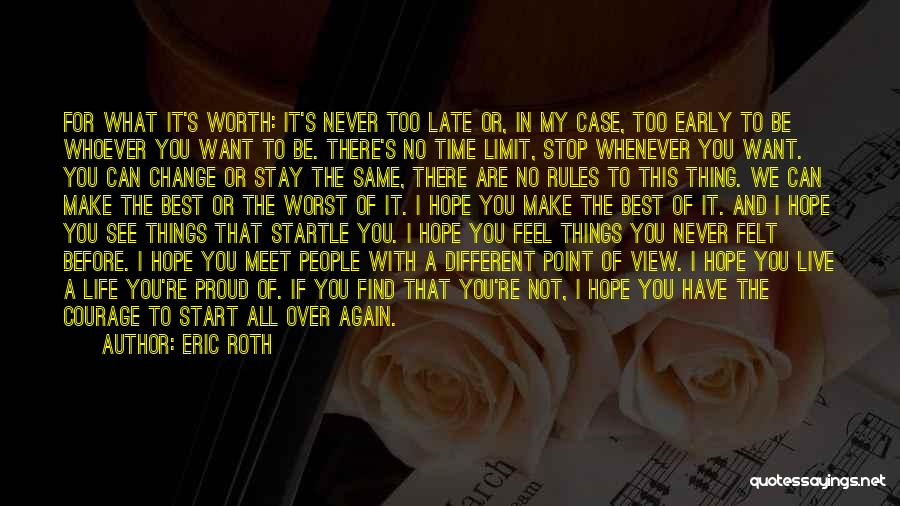 My Life No Rules Quotes By Eric Roth