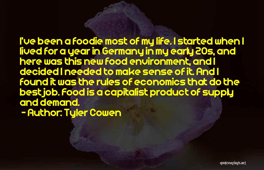My Life No Rules Quotes By Tyler Cowen