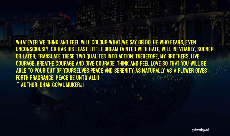 My Little Brothers Quotes By Dhan Gopal Mukerji