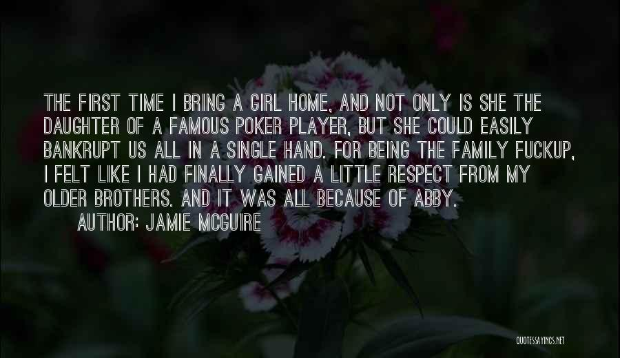My Little Brothers Quotes By Jamie McGuire