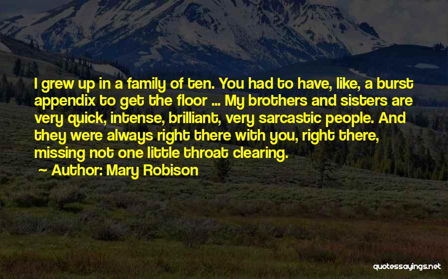 My Little Brothers Quotes By Mary Robison