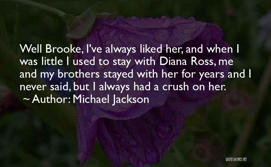 My Little Brothers Quotes By Michael Jackson