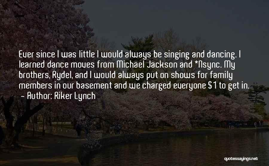 My Little Brothers Quotes By Riker Lynch