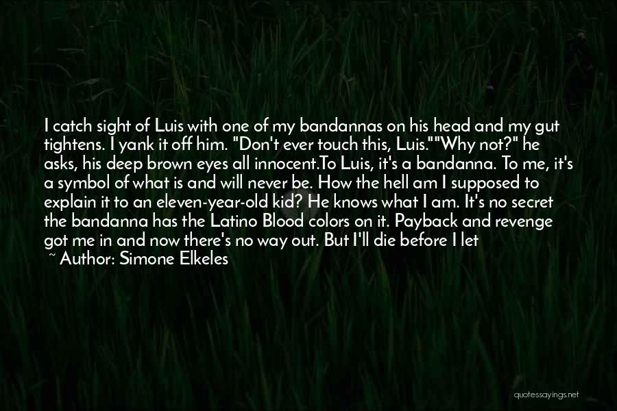 My Little Brothers Quotes By Simone Elkeles