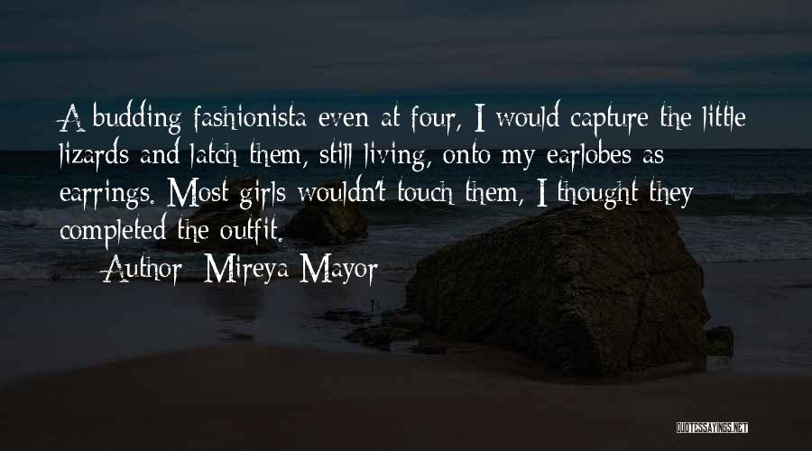 My Little Fashionista Quotes By Mireya Mayor