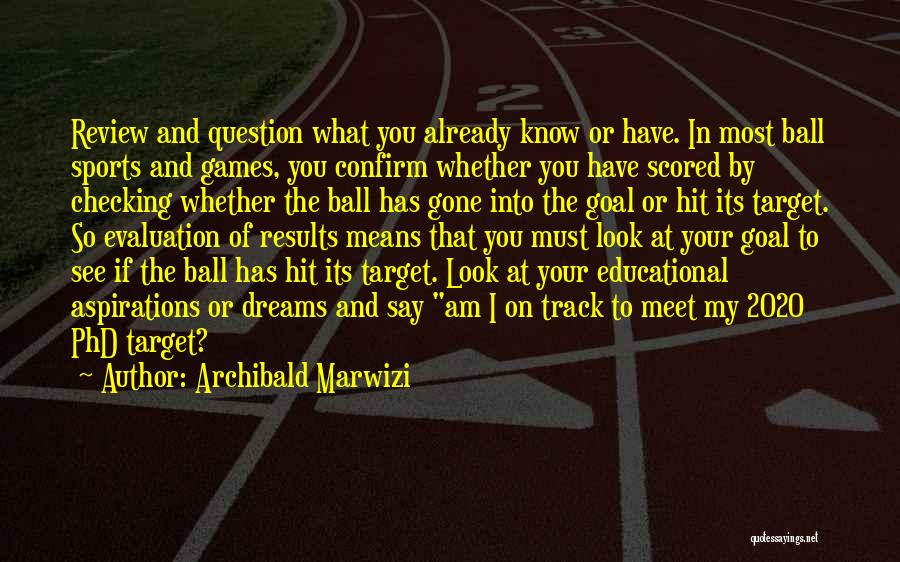 My Look Attitude Quotes By Archibald Marwizi