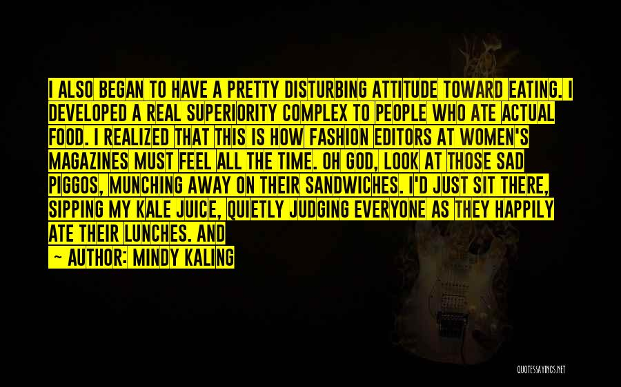My Look Attitude Quotes By Mindy Kaling