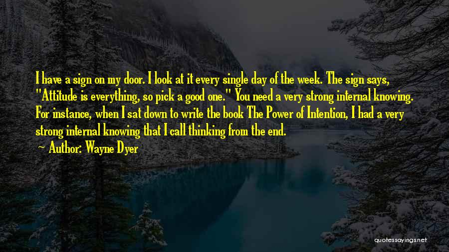 My Look Attitude Quotes By Wayne Dyer