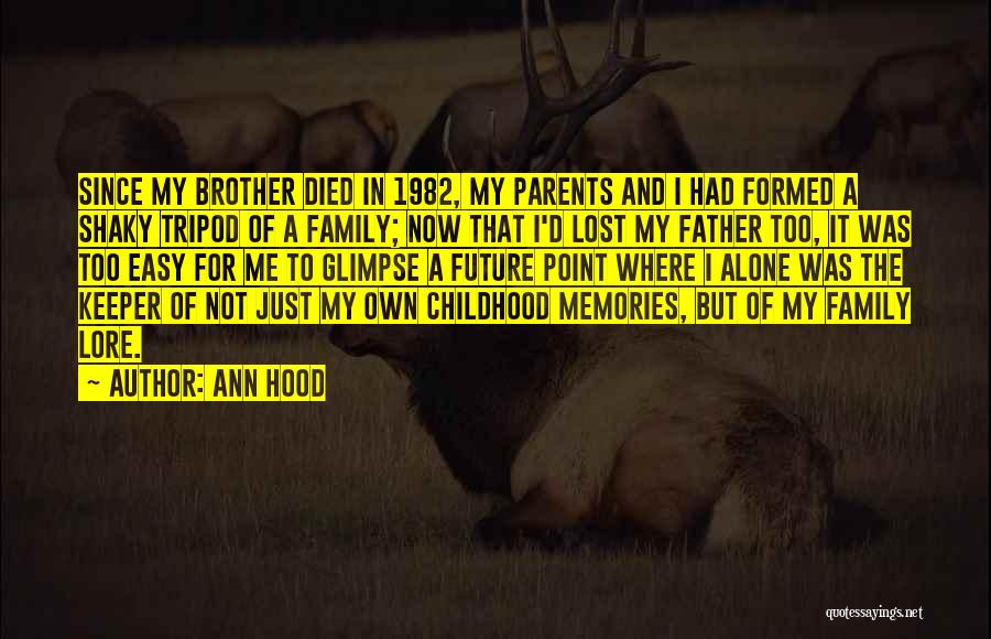 My Lost Brother Quotes By Ann Hood