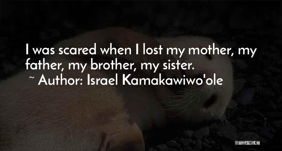 My Lost Brother Quotes By Israel Kamakawiwo'ole