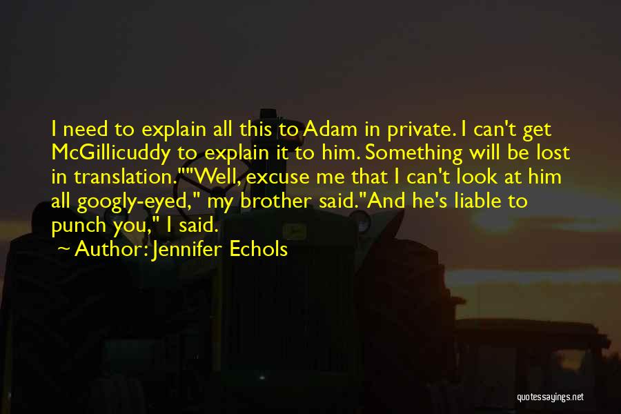 My Lost Brother Quotes By Jennifer Echols