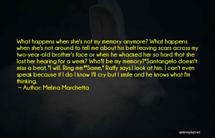 My Lost Brother Quotes By Melina Marchetta