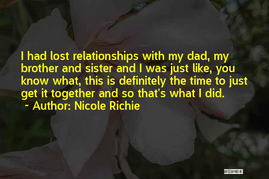 My Lost Brother Quotes By Nicole Richie