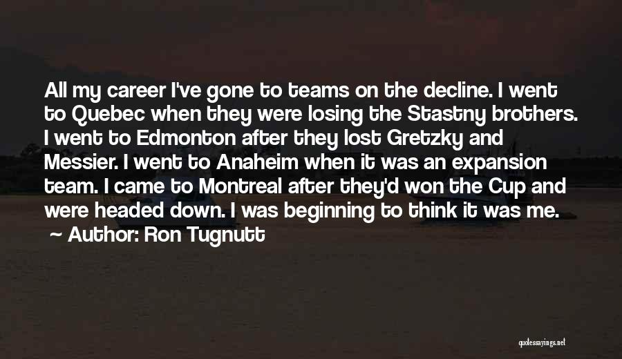 My Lost Brother Quotes By Ron Tugnutt