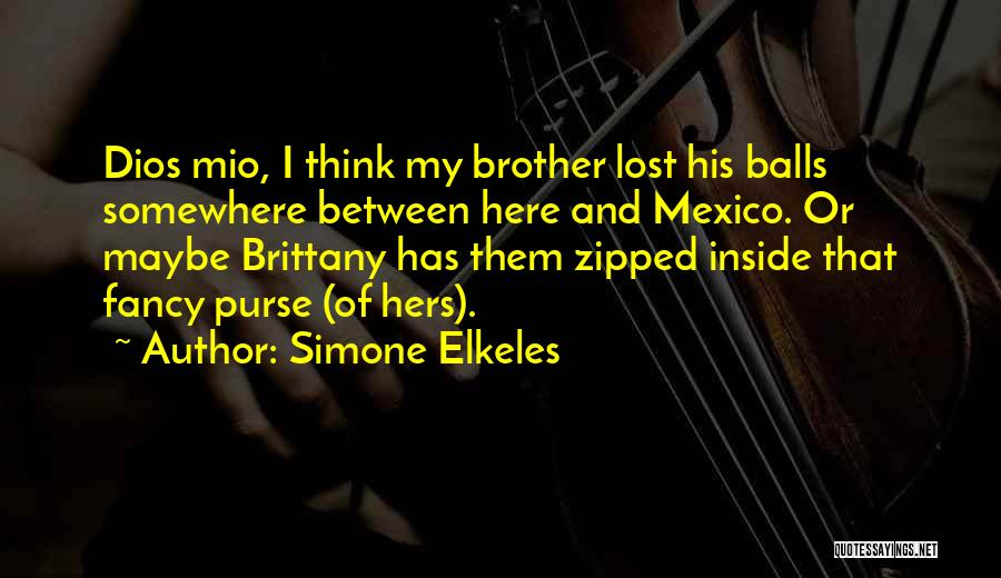 My Lost Brother Quotes By Simone Elkeles