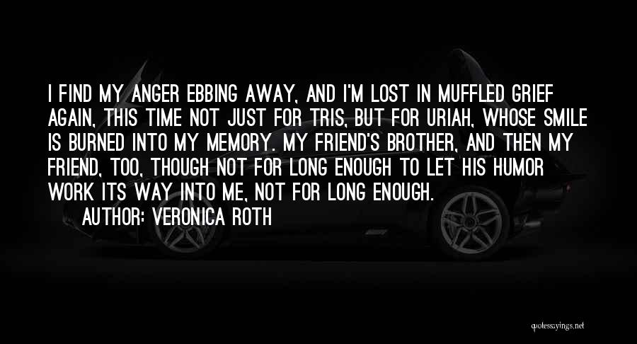 My Lost Brother Quotes By Veronica Roth