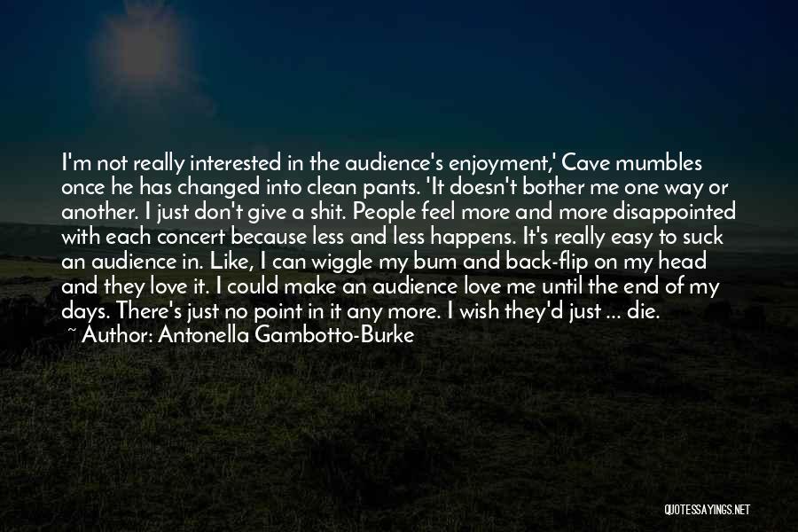 My Love Birthday Quotes By Antonella Gambotto-Burke