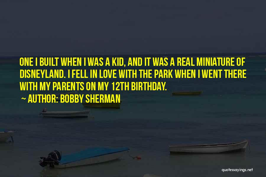 My Love Birthday Quotes By Bobby Sherman