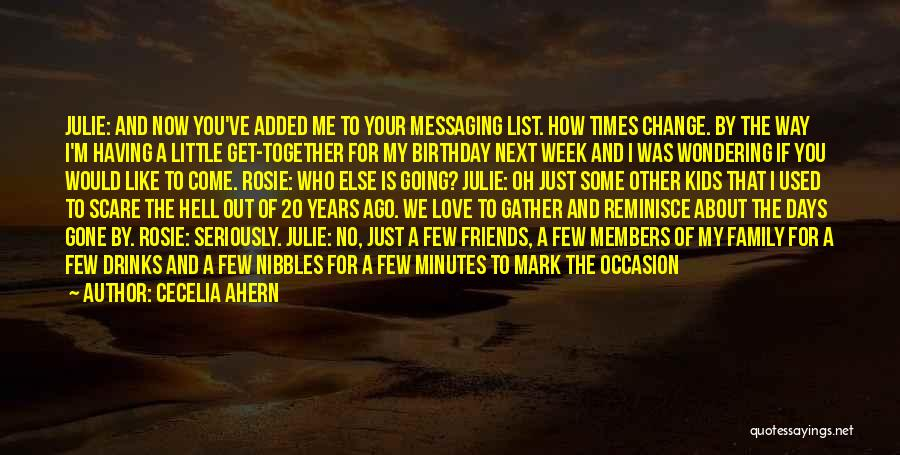 My Love Birthday Quotes By Cecelia Ahern
