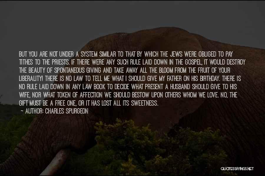 My Love Birthday Quotes By Charles Spurgeon