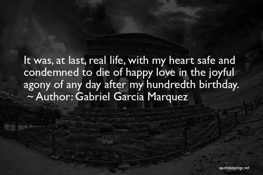 My Love Birthday Quotes By Gabriel Garcia Marquez