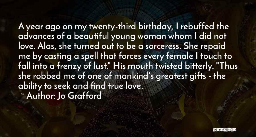 My Love Birthday Quotes By Jo Grafford