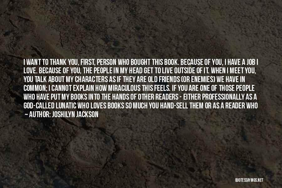 My Love Birthday Quotes By Joshilyn Jackson