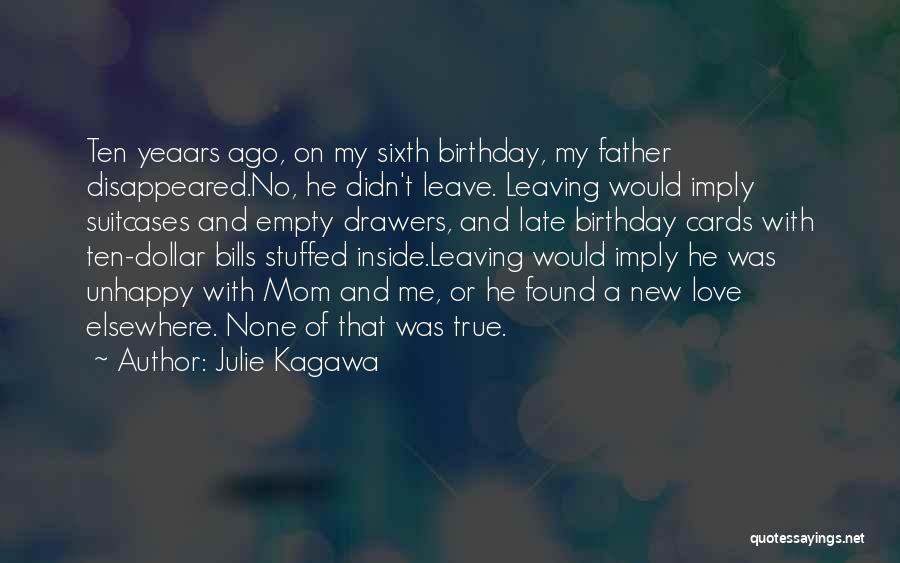 My Love Birthday Quotes By Julie Kagawa
