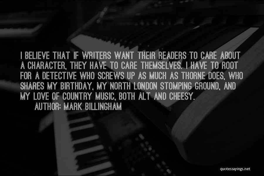 My Love Birthday Quotes By Mark Billingham