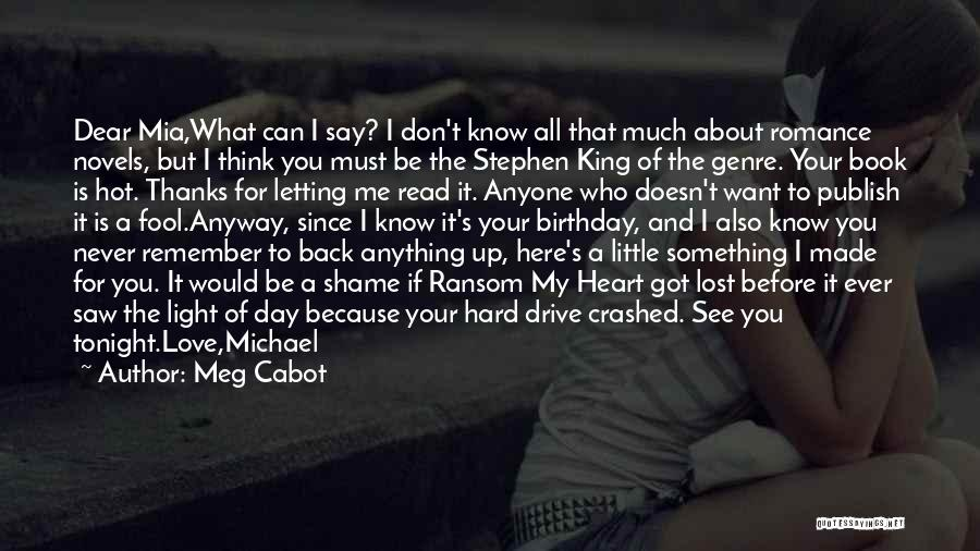 My Love Birthday Quotes By Meg Cabot