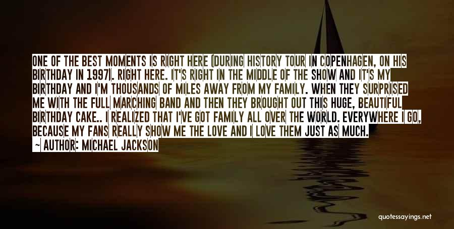 My Love Birthday Quotes By Michael Jackson