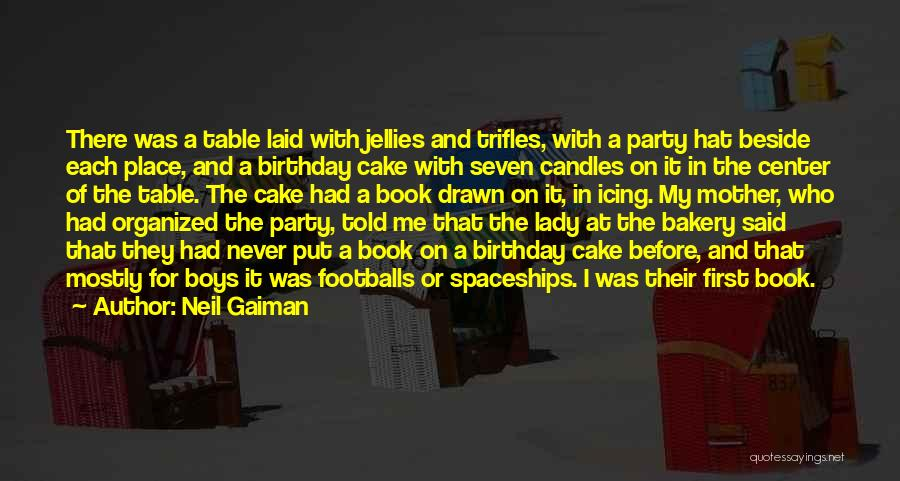 My Love Birthday Quotes By Neil Gaiman