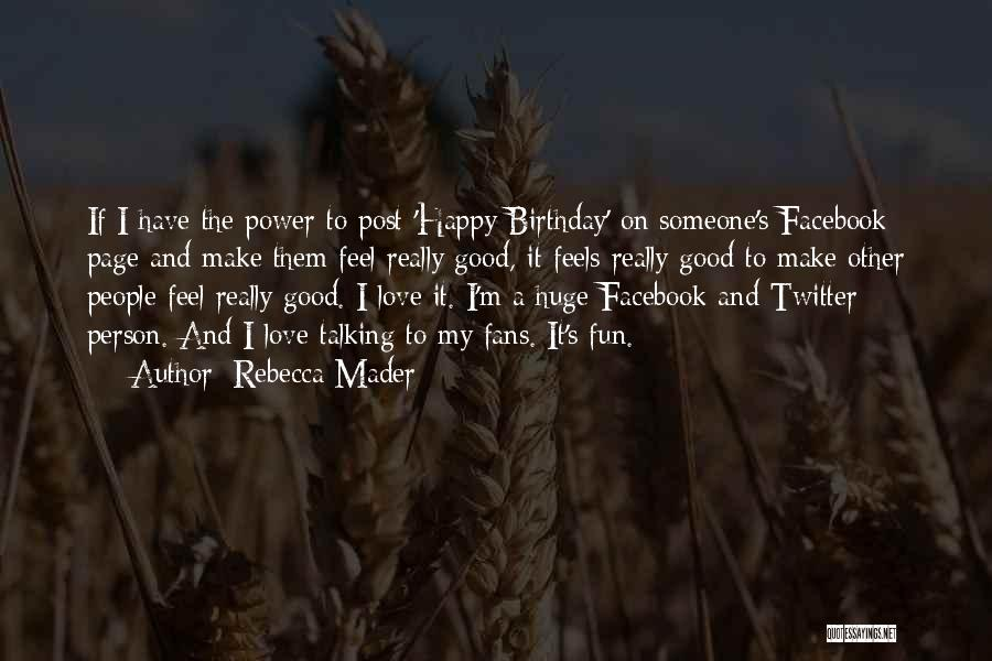 My Love Birthday Quotes By Rebecca Mader