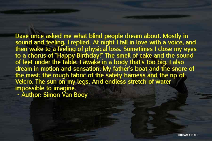 My Love Birthday Quotes By Simon Van Booy