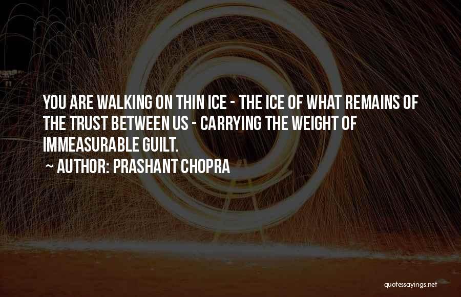 My Love Still Remains Quotes By Prashant Chopra