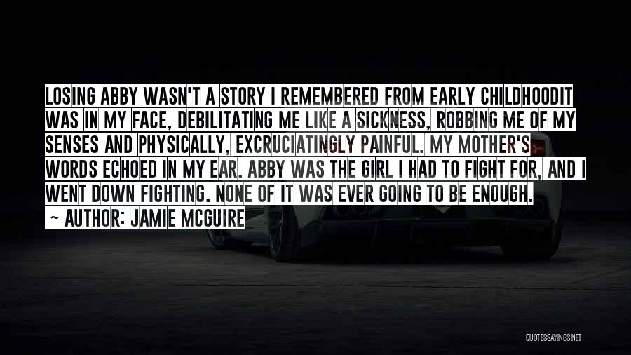 My Love Wasn't Enough Quotes By Jamie McGuire