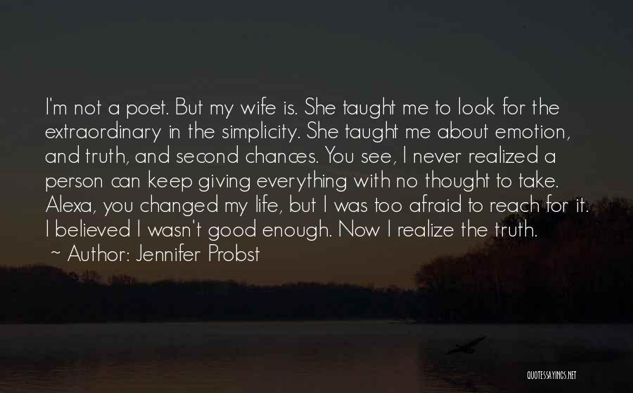 My Love Wasn't Enough Quotes By Jennifer Probst