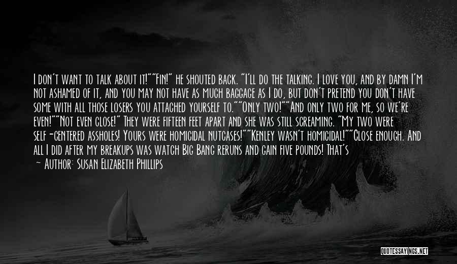 My Love Wasn't Enough Quotes By Susan Elizabeth Phillips