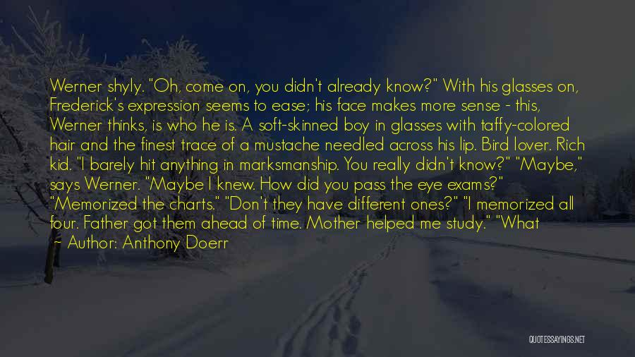 My Lover Boy Quotes By Anthony Doerr