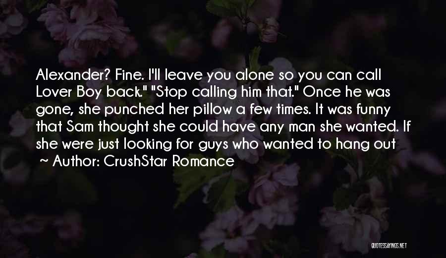 My Lover Boy Quotes By CrushStar Romance