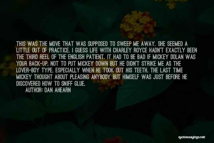 My Lover Boy Quotes By Dan Ahearn