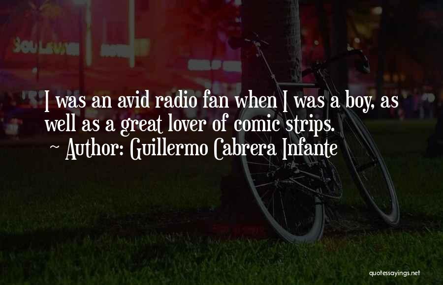 My Lover Boy Quotes By Guillermo Cabrera Infante