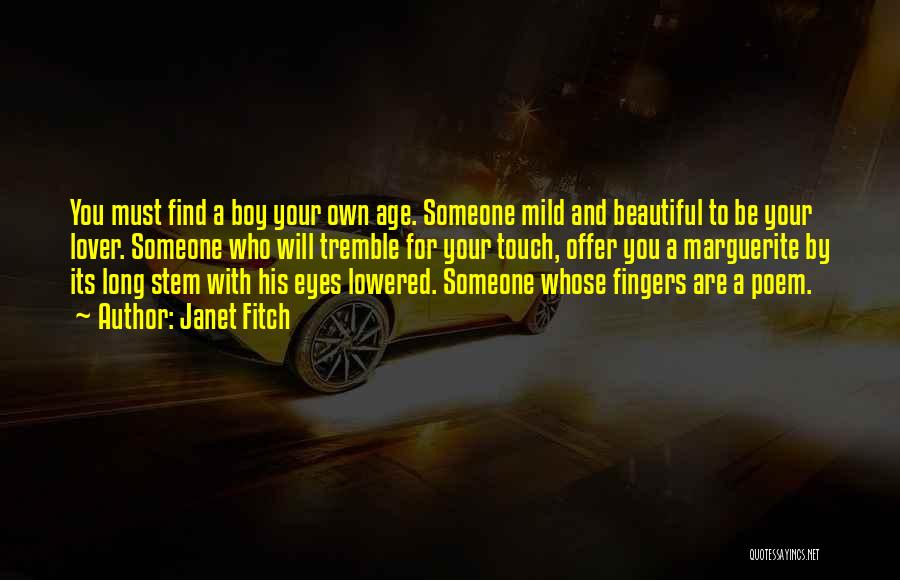 My Lover Boy Quotes By Janet Fitch