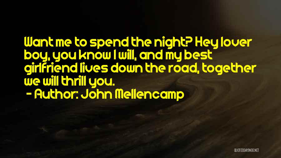 My Lover Boy Quotes By John Mellencamp