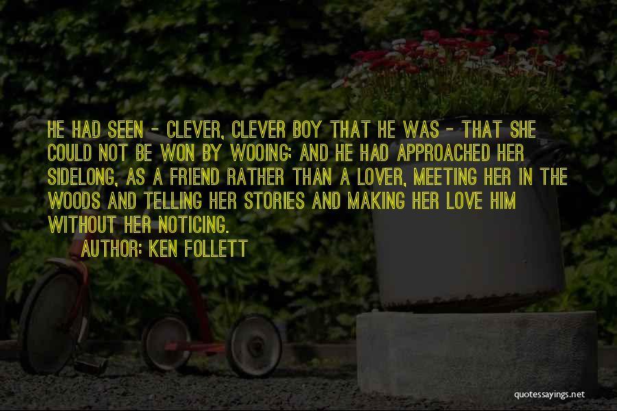 My Lover Boy Quotes By Ken Follett