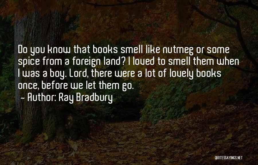 My Lover Boy Quotes By Ray Bradbury