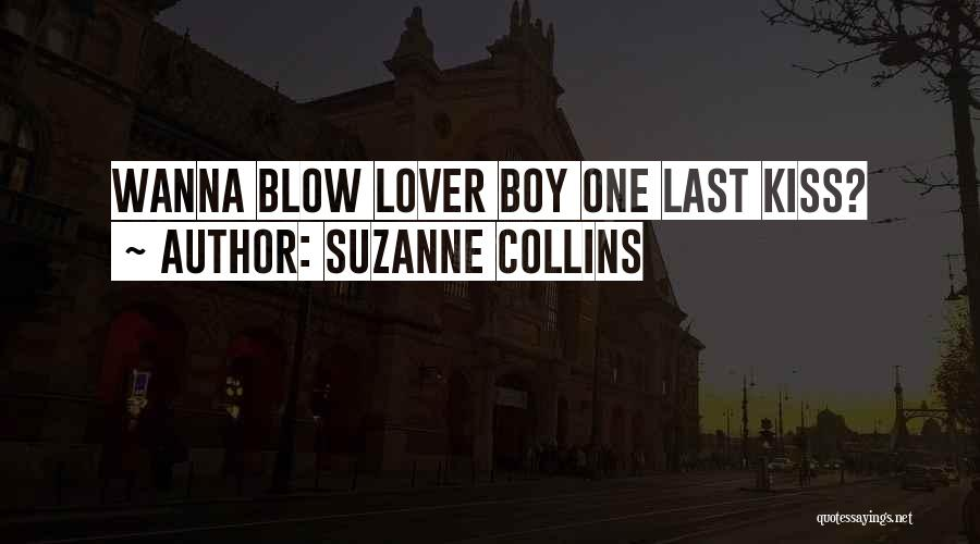 My Lover Boy Quotes By Suzanne Collins